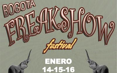 ENERO 14-15-16 // Bogota Freakshow Festival: After Funky freaky